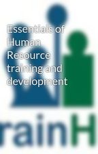 Essentials of Human Resource training and development by trainhr1