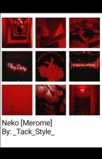 Neko~Merome by _Tack_Style_