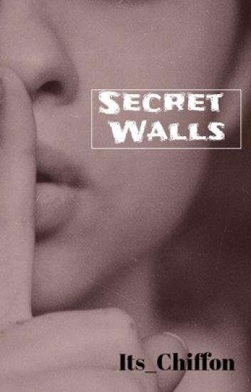 Secret Walls {#Wattys2016}