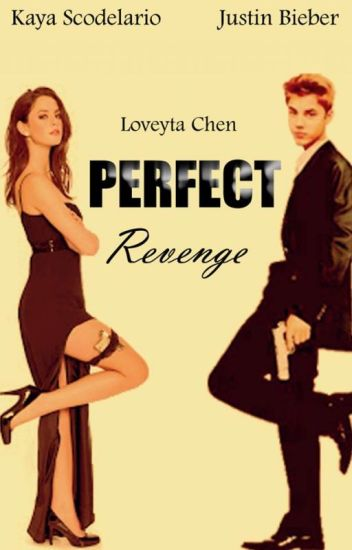 Perfect Revenge (by Loveyta Chen)