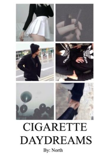 Cigarette Daydreams h.s