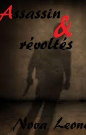 Assassin et révoltés by NovaLeones