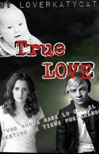 True Love (MiniNovela) by OncerCat