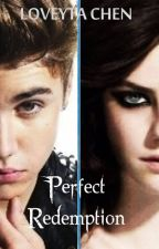 Perfect Redemption (Sequel of Perfect Revenge) by Loveyta Chen by elamarella