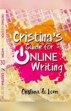 14) Cristina's Guide For Online Writing (PUBLISHED BY PSICOM) by Cristina_deLeon