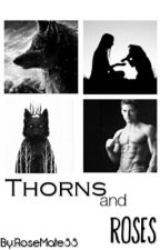 Thorns and Roses (Werewolf story) by RoseMate88