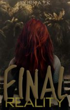 Final Reality (THG Fanfic) by cupkayk