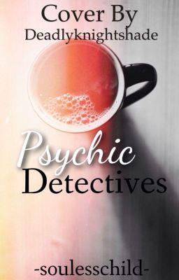 Psychic Detectives - Chapter 14: James - Wattpad