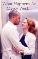 What Happens At Mercy West... (A Japril Story) by 40sjauregui