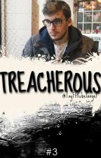 Treacherous (Wonderland #3) by firstchimmy