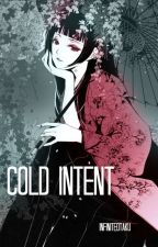Cold Intent  (A Naruto Fanfic) by lokekoli
