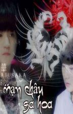 [Oneshort][KaiYuan] Mạn Châu Sa Hoa [Manjusaka] by MiuVo_