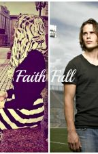 Faith Full by SheWrites1977
