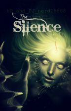 The Silence -Percy Jackson Fanfiction- by HP_and_PJ_nerd19568