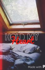 Hold My Heart by _KayeWest_