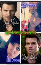 The Donovan Twins (Klaus & Elijah love story) by browneyedmexican25