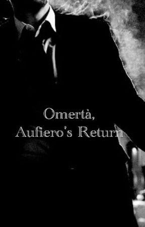 Omertà, Aufiero's Return by LolaaaC