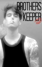 Brothers Keeper  by Spelbound