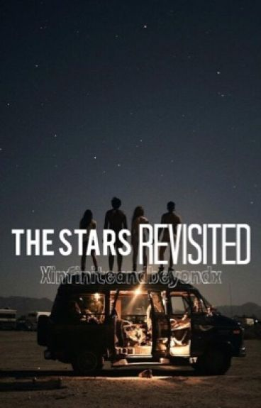 The Stars...Revisited