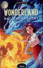 Wonderland Magical Academy by pandayanbookshop