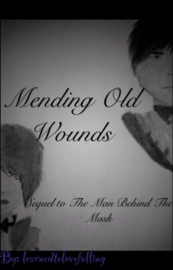 Mending Old Wounds