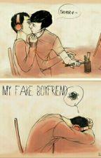 My Fake Boyfriend by TerriblePhanfiction