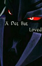 A Pet but Loved (A Megatron Love Story) by gold_ice_coffee
