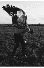 Dreaming of Rebelling (Destiel Highschool AU) by seraphboi