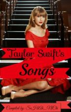 ♬ Taylor Swift's Songs ♪ by sohi_a