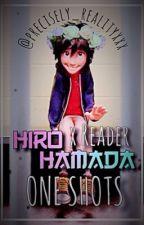 Hiro Hamada x Reader ONE SHOTS by precisely_realityxxx