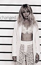Changed by YonceHive