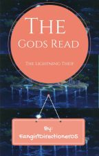 The Gods read Percy Jackson by FangirlDirectioner05