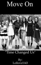 Move on (Cimorelli fanfic) by Lollove1143