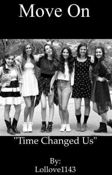 Move on (Cimorelli fanfic)