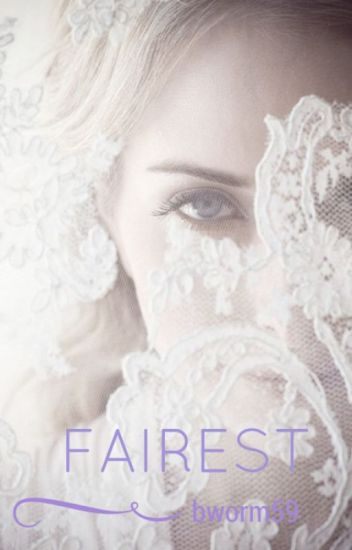 FAIREST {ON HOLD}
