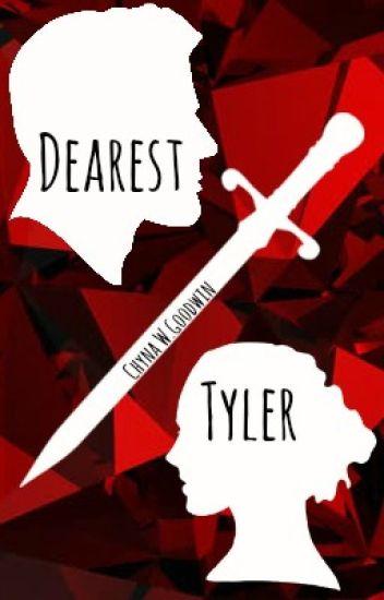 Dearest Tyler