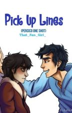 Pick Up Lines - Percico One Shot by That_Fan_Girl_