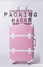 Packing Hacks by summeratparis