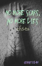 no more scars, no more lies by imafo0l4u