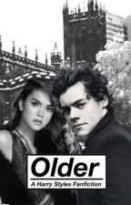Older // a Harry styles fanfiction by jupiterisms