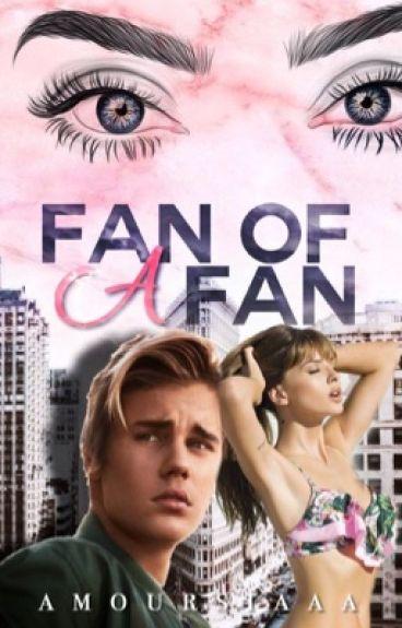 Fan Of A Fan (DISCONTINUED)