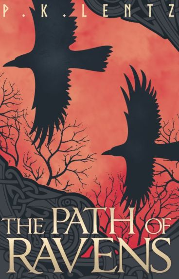 The Path of Ravens (Sample only) by PKLentz