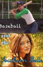 Baseball and the Southern Belle by clairegrisham3
