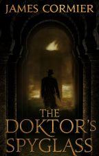 The Doktor's Spyglass by JamesCormier