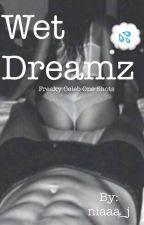Wet Dreamz by niaaa_j