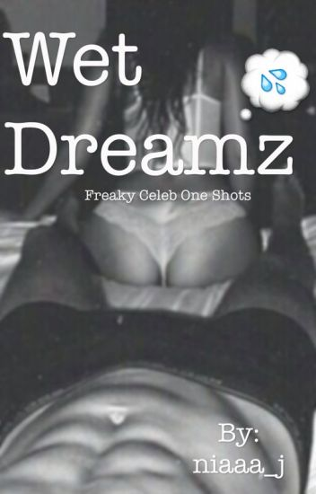 Wet Dreamz