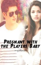 Pregnant with the Player's Baby by mgalinsky