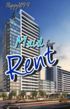 Maid for Rent by Puppy1899