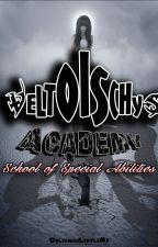 Veltoischys Academy: School of Abilities by ObliviousLittleMe