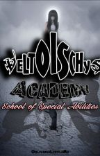 Veltoischys Academy: School of Abilities by ObliviousLittleMe